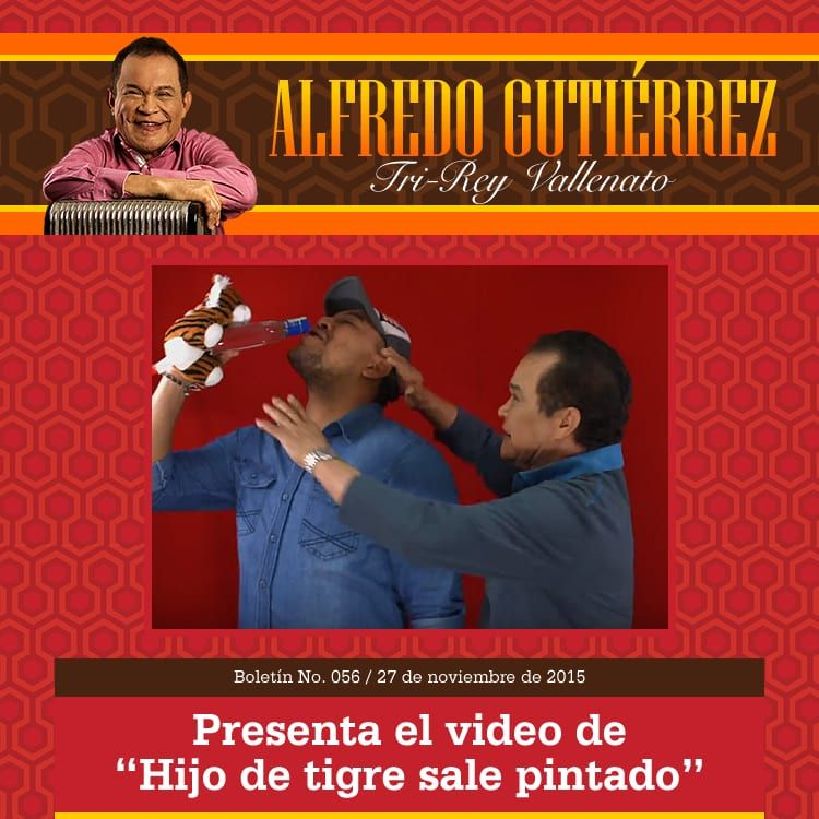 """ALFREDO GUTIÉRREZ presenta el vídeo de """"Hijo de tigre sale pintado"""""""