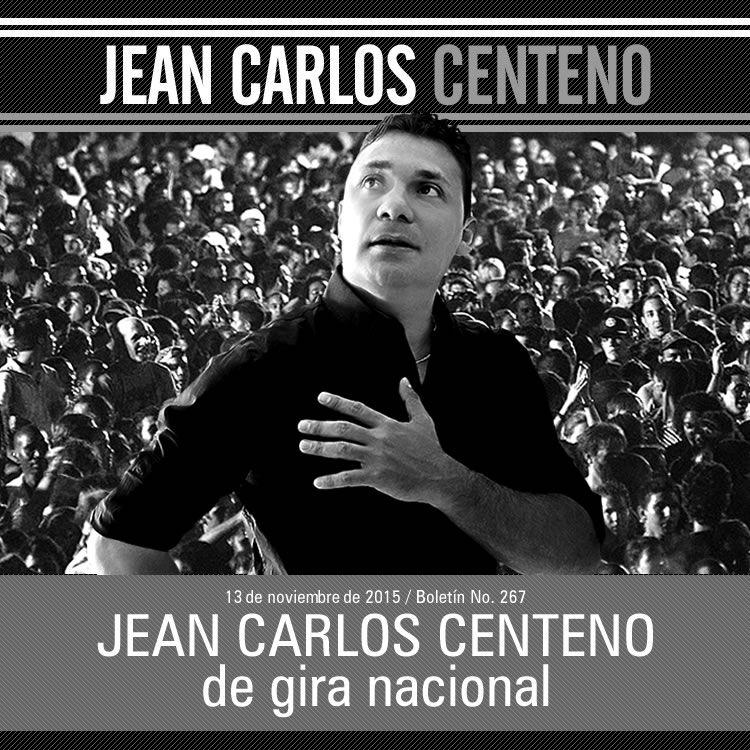 JEAN CARLOS CENTENO de gira nacional