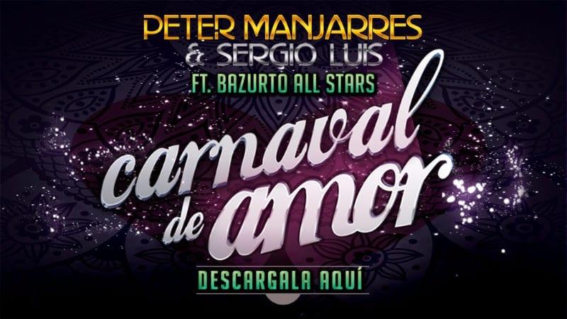 Carnaval de Amor Peter Manjarres