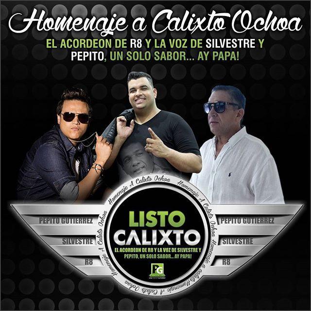 Listo Calixto Silvestre Dangond ft Pepito Gutierrez & Rolando Ochoa
