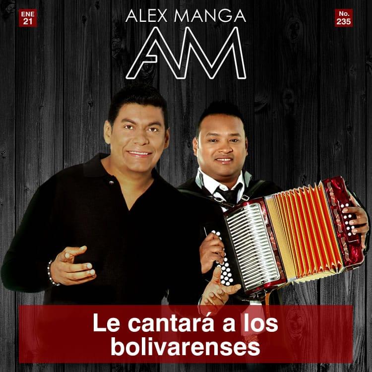 ALEX MANGA le cantará a los bolivarenses