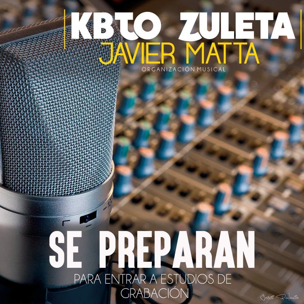 Kbto Zuleta & Javier Matta Se Preparan Para Entrar A Estudios De Grabación