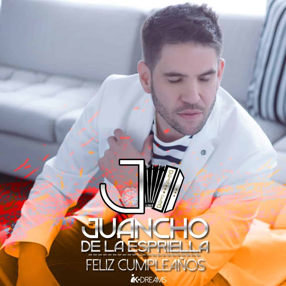 Feliz cumpleaños Juancho de la Espriella