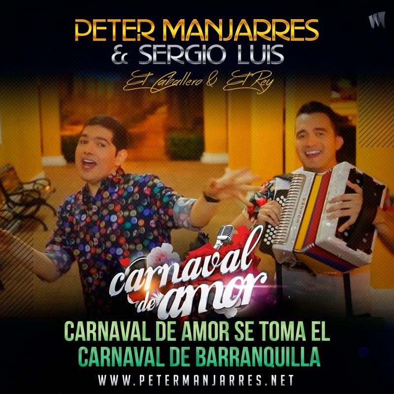 Peter Manjarres y Sergio Luis Rodriguez Carnaval de Amor
