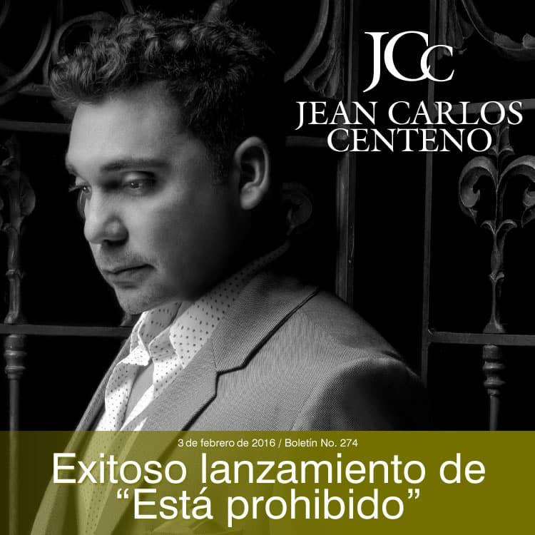 Exitoso lanzamiento de Jean Carlos Centeno Esta prohibido