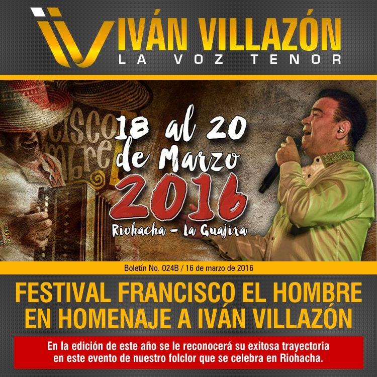 Festival Francisco el hombre en homenaje a Iván Villazón