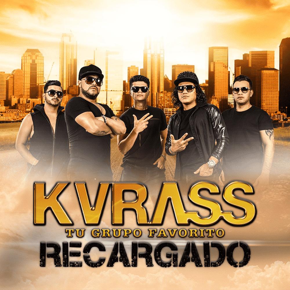 Grupo Kvrass Recargado