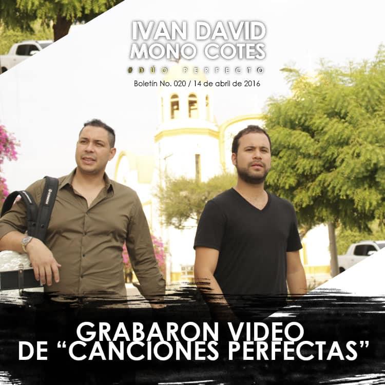 """IVÁN DAVID & MONO COTES grabaron video de """"Canciones perfectas"""""""