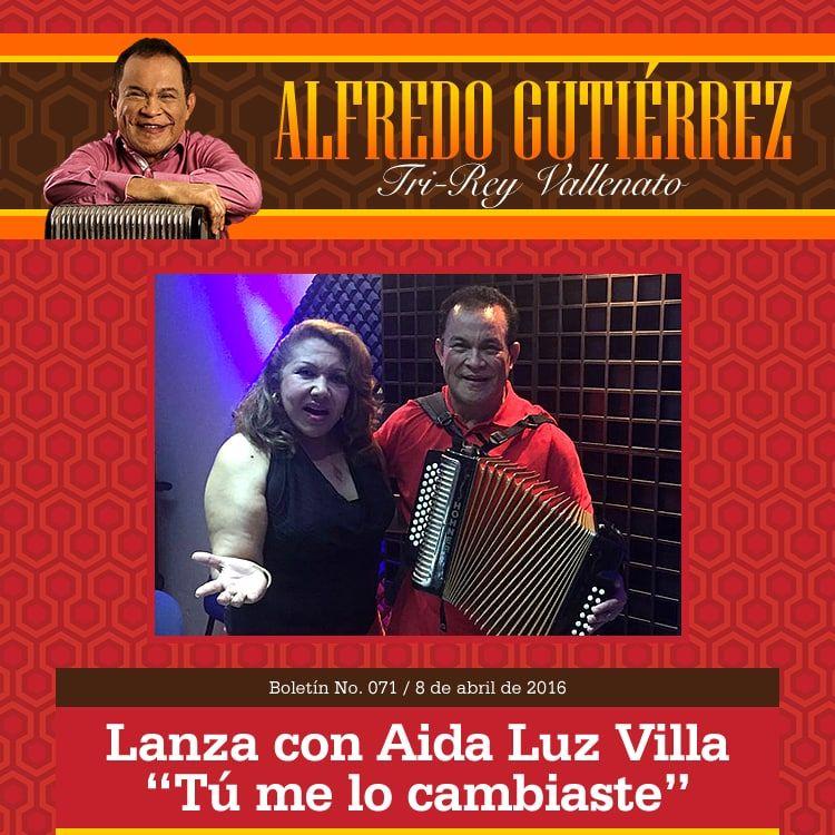 Tú me lo cambiaste lo nuevo de Alfredo Gutiérrez y Aida Luz Villa