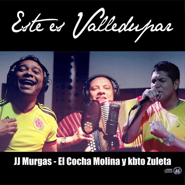Este es Valledupar lo nuevo de JJ Murgas ft Kbeto Zuleta y Cocha Molina