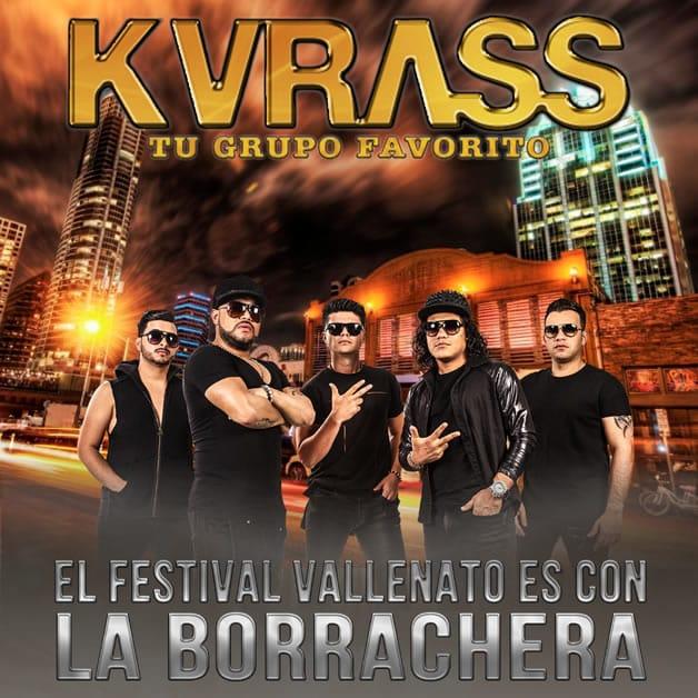 Grupo Kvrass El Festival Vallenato Es Con La Borrachera