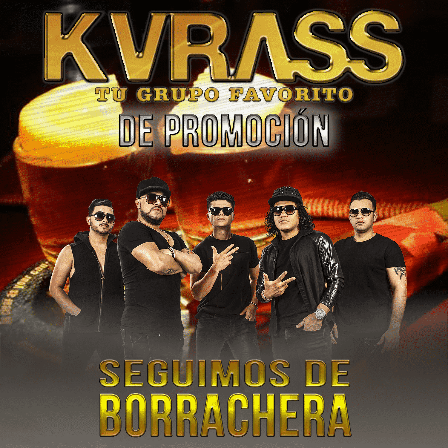 Grupo Kvrass Seguimos De Borrachera