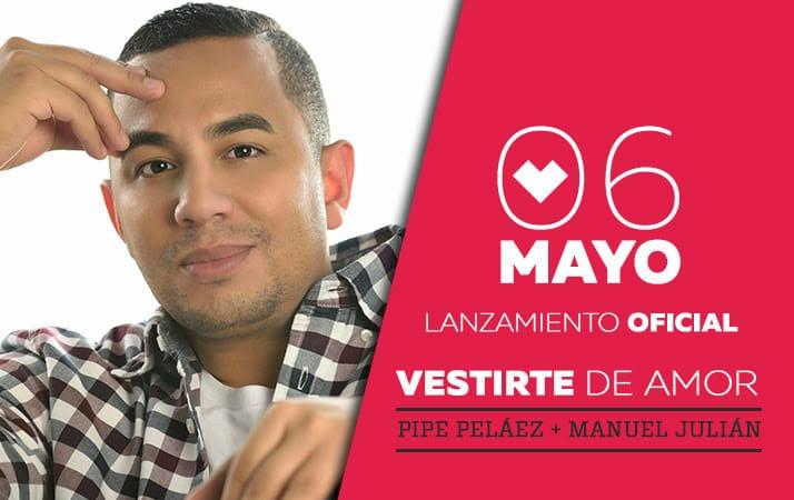 Hoy 6 de Mayo lanzamiento oficial de Vestirte de Amor