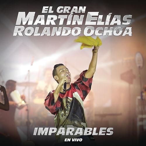 Imparables en Vivo Martín Elías