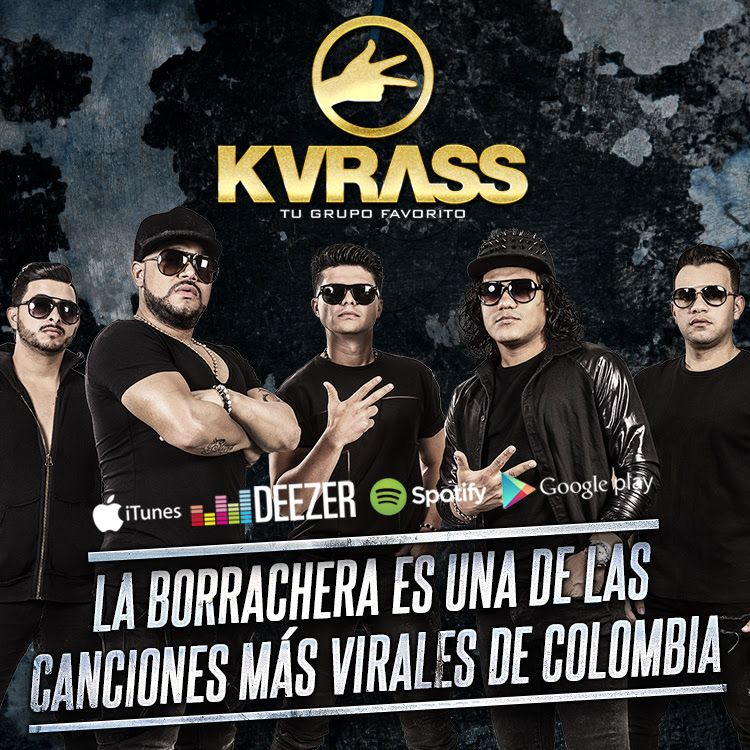 La borrachera grupo kvrass
