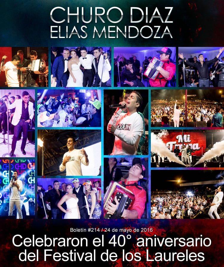 Churo Diaz & Elias Mendoza celebraron el 40° aniversario del Festival de los Laureles
