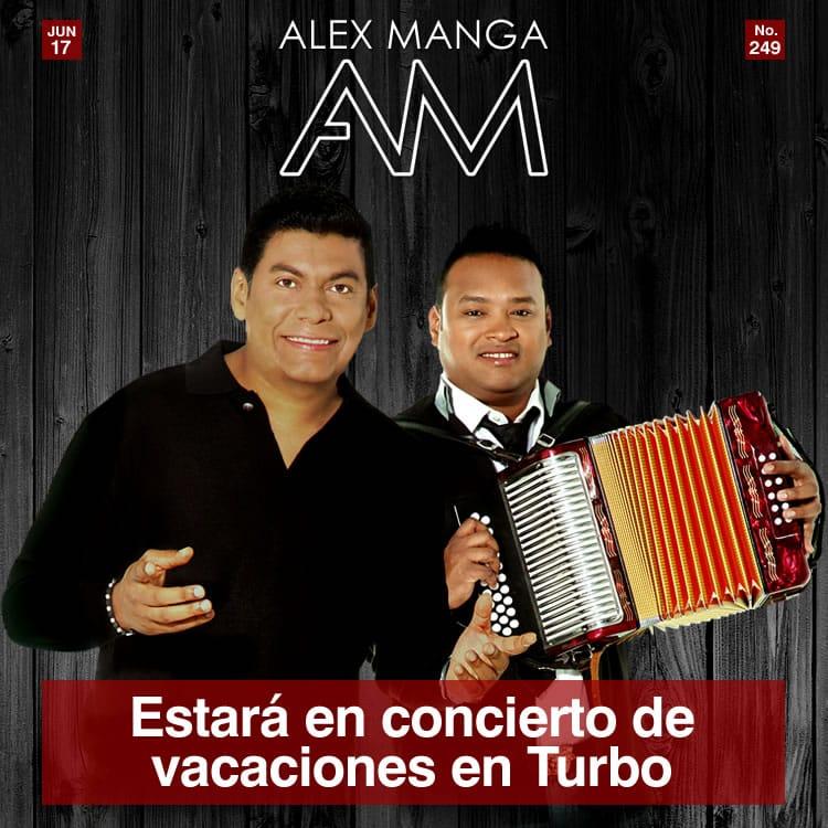 ALEX MANGA en concierto de vacaciones en Turbo