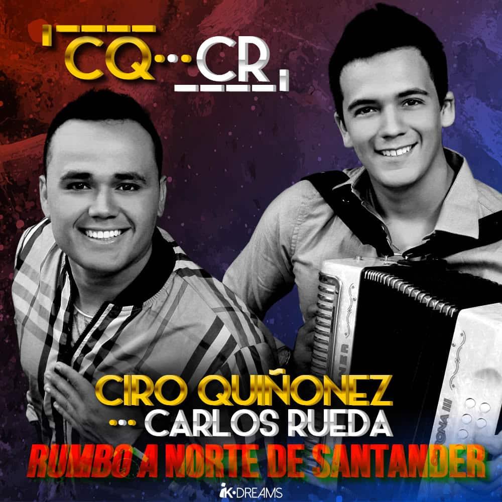 Ciro Quiñonez y Carlos Rueda Rumbo A Norte De Santander