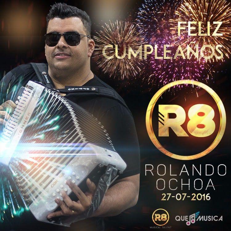 Feliz Cumpleaños Rolando Ochoa