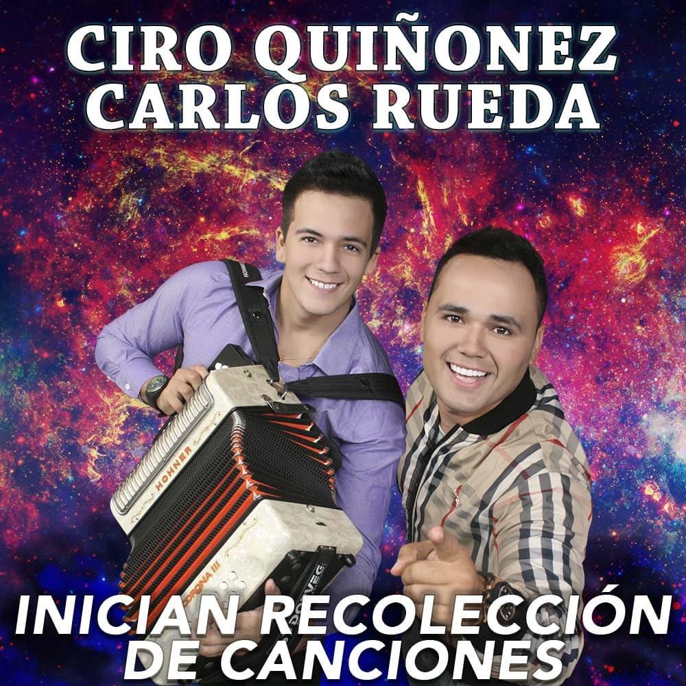 Ciro Quiñonez y Carlos Rueda Inician La Recolección De Canciones