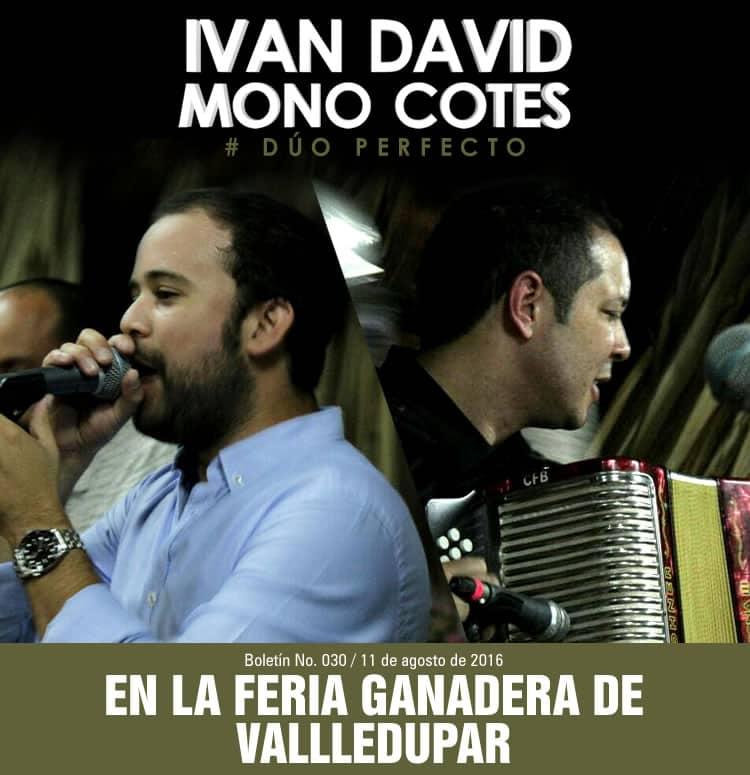 Iván David Villazón & Mono Cotes en la Feria Ganadera de Valledupar