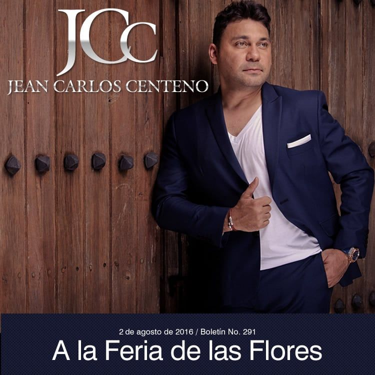 Jean Carlos Centeno a la Feria de las Flores