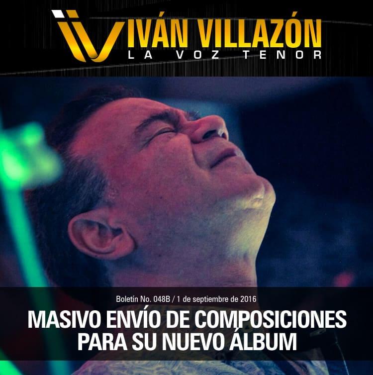 Masivo envío de composiciones para nuevo álbum de IVÁN VILLAZÓN