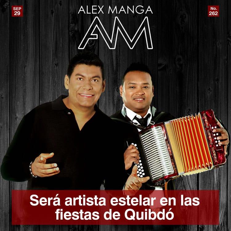 Alex Manga será artista estelar en las fiestas de Quibdó