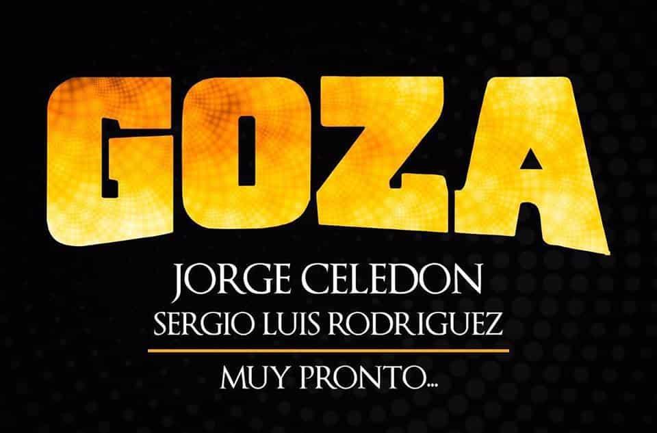 'Goza' el primer sencillo de Jorge Celedón y Sergio Luís Rodríguez