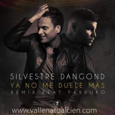 Ya no me duele más Silvestre Dangond ft Farruko