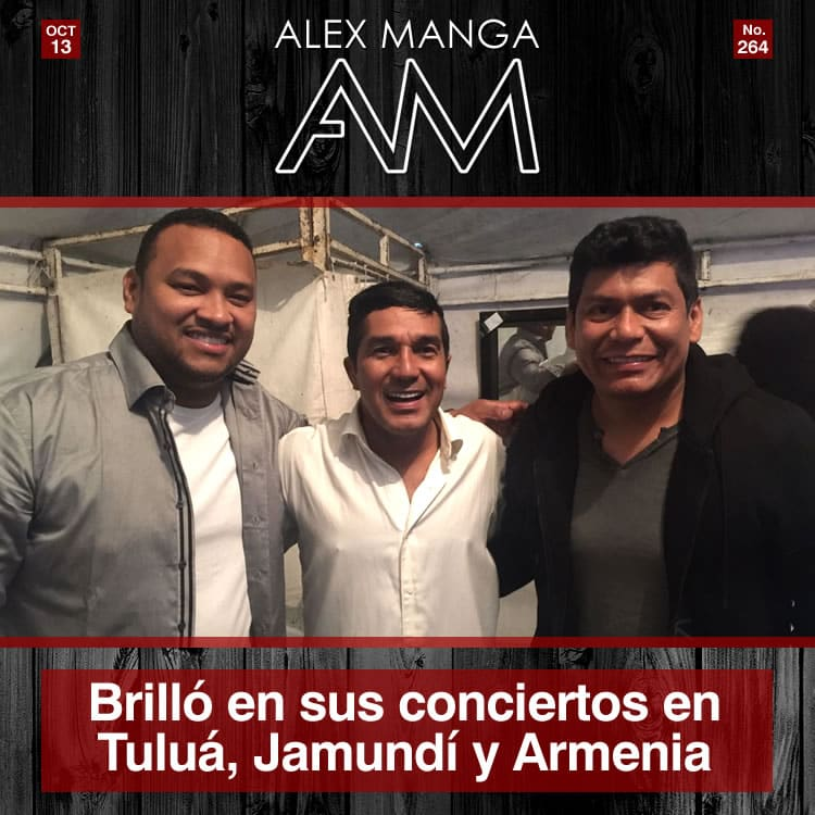 Alex Manga y Neno Beleño brillaron en sus conciertos en Tuluá, Jamundí y Armenia