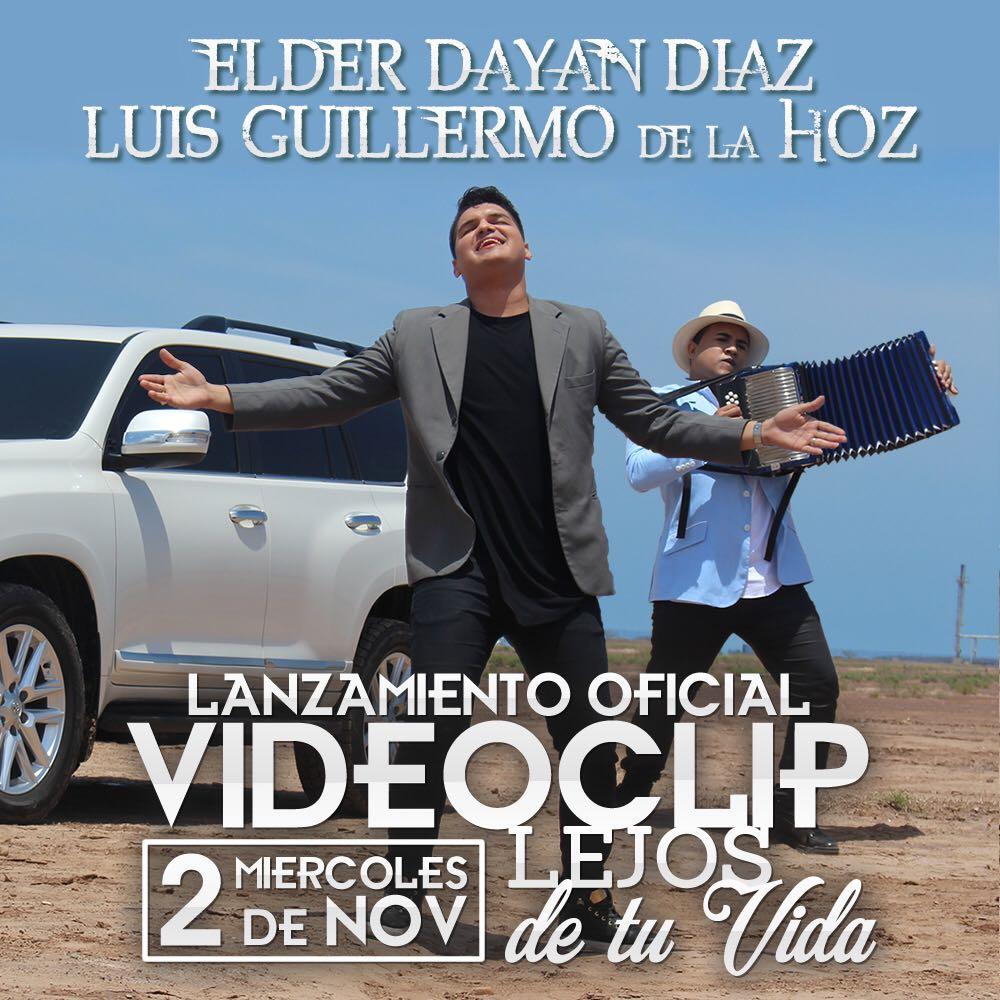 2 de Noviembre lanzamiento del nuevo video de Elder Dayan Díaz y Luis Guillermo de la Hoz