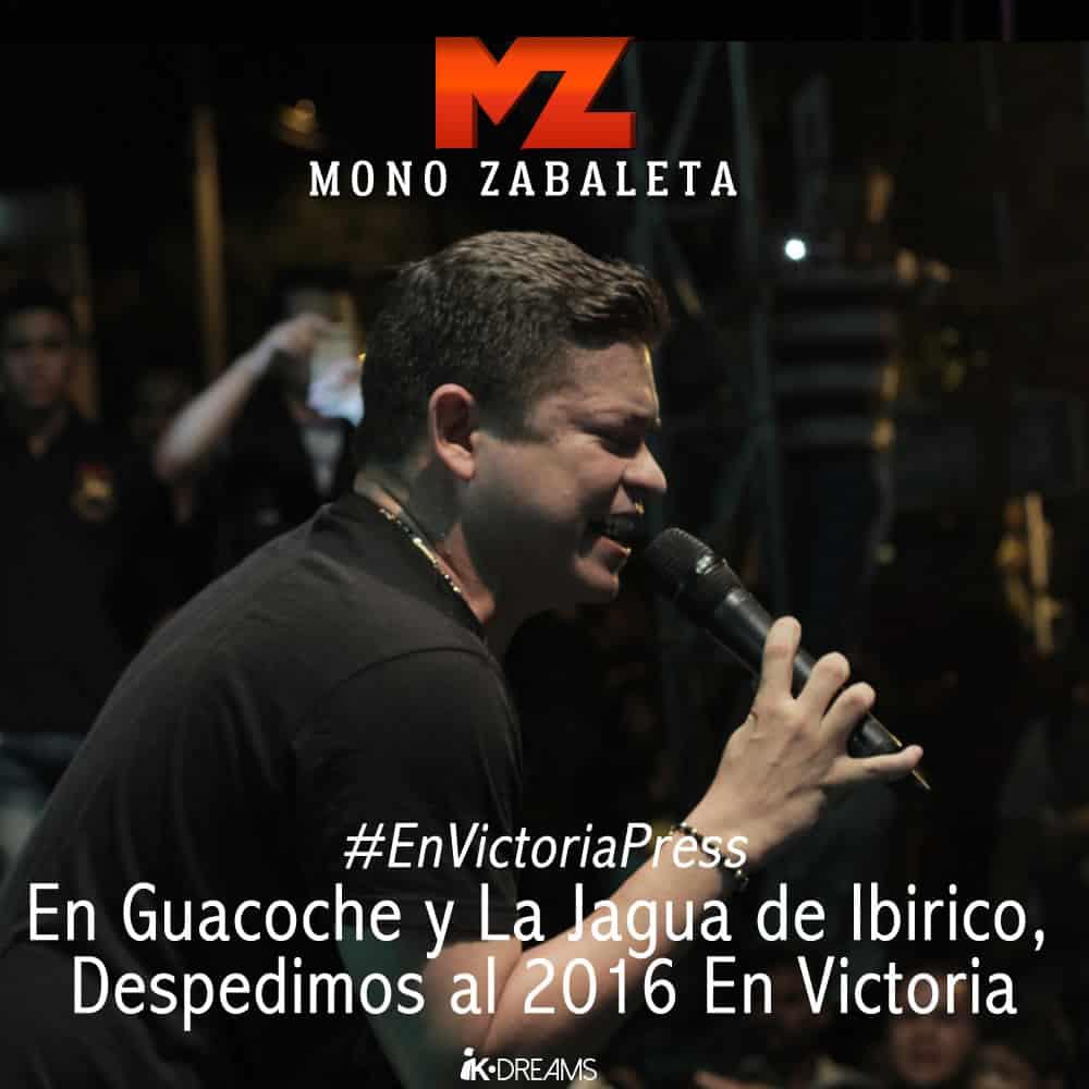 MONO ZABALETA EN GUACOCHE Y LA JAGUA DE IBIRICO, DESPEDIMOS AL 2016 EN VICTORIA