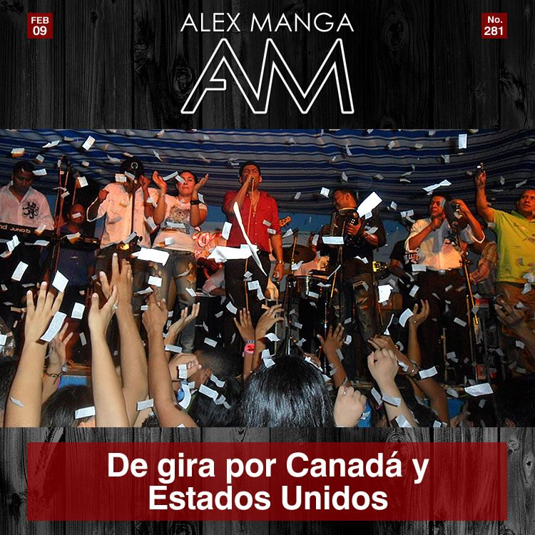 Alex Manga de Gira en Canada y Estados Unidos