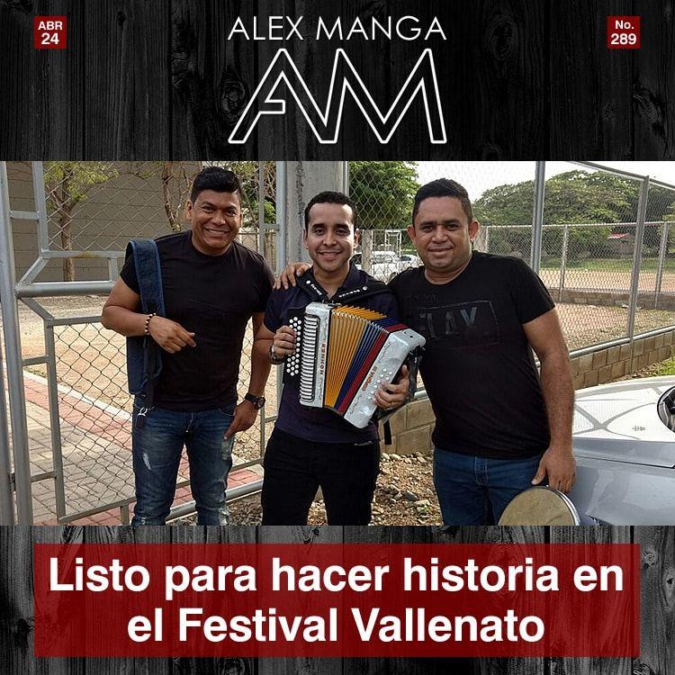 Alex Manga Listo para el Festival Vallenato