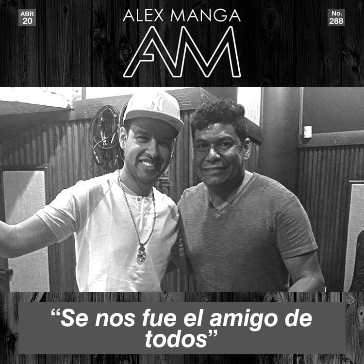 Se nos fue el amigo de todos Alex Manga