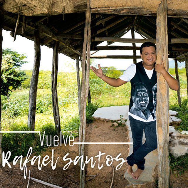 Vuelve Rafael Santos