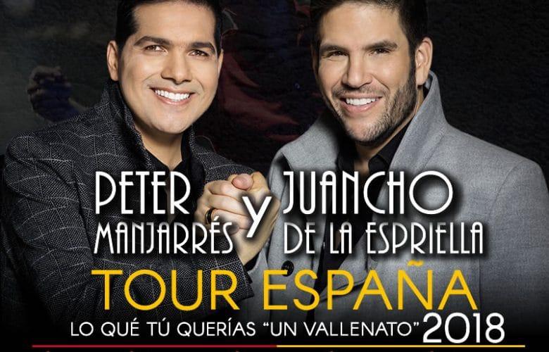Tour España Lo que tu querias un vallenato, Peter Manjarres y Juancho de la Espriella