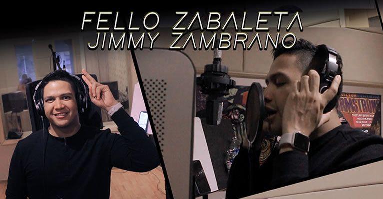 Fello Zabaleta y Jimmy Zambrano terminaron grabación