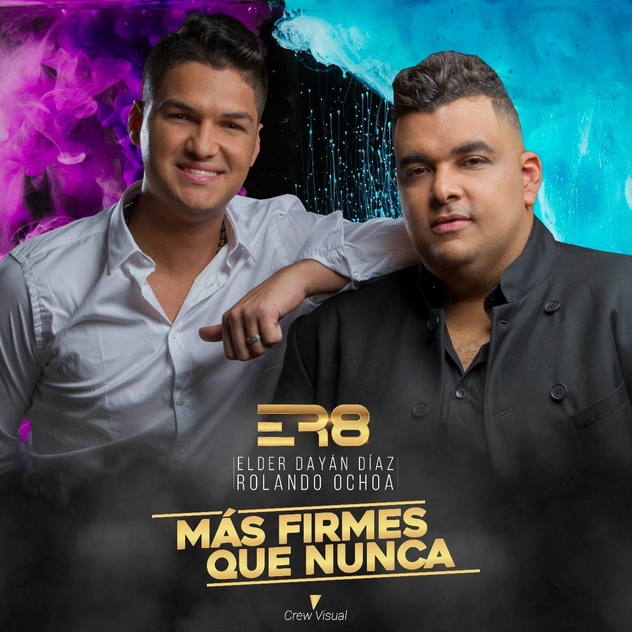 Elder Diaz y Rolando Ochoa más firmes que nunca