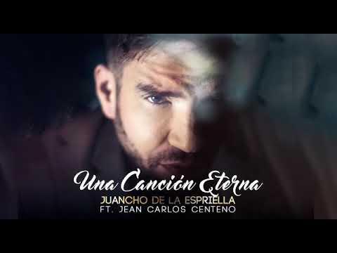 Una canción eterna Juancho de la Espriella y Jean Carlos Centeno