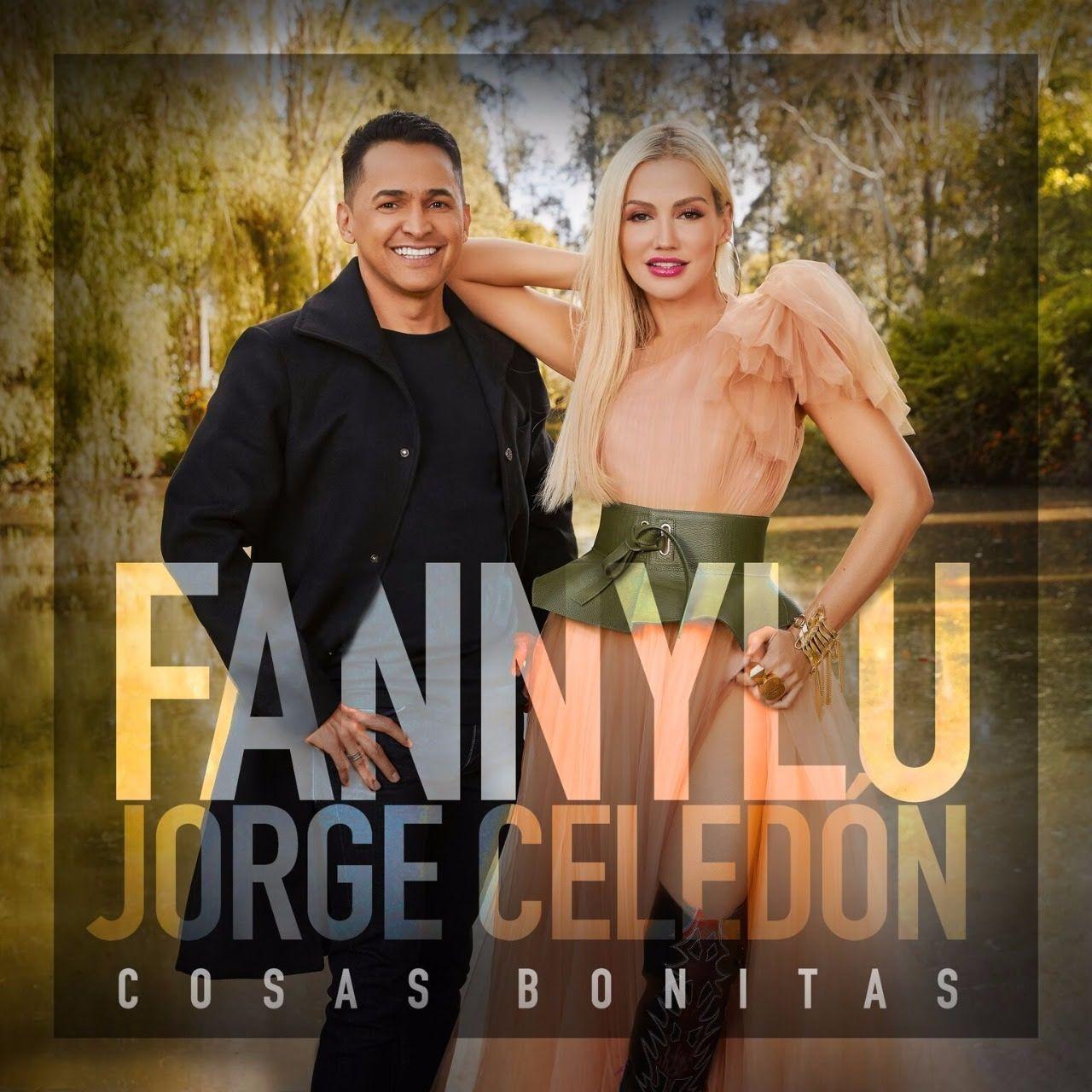 Jorge Celedón y Fanny Lu Cosas bonitas