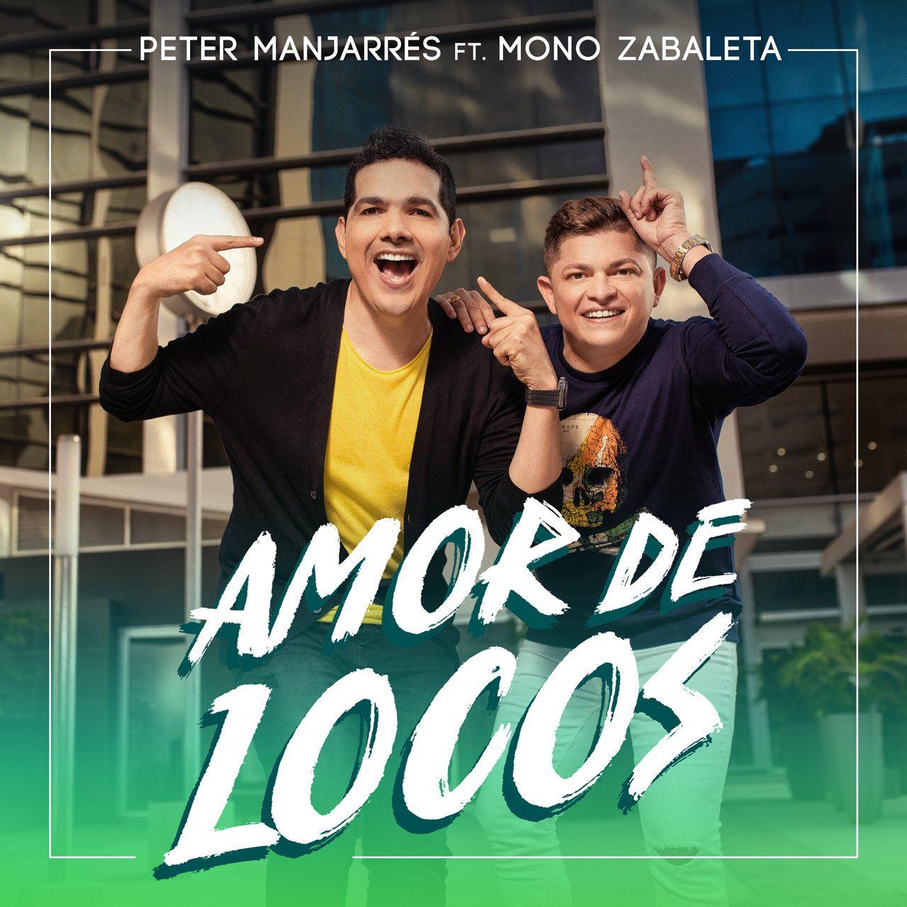 Peter Manjarrés Amor de Locos