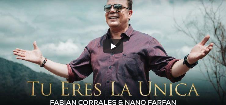 Tu eres la unica video oficial Fabian Corrales
