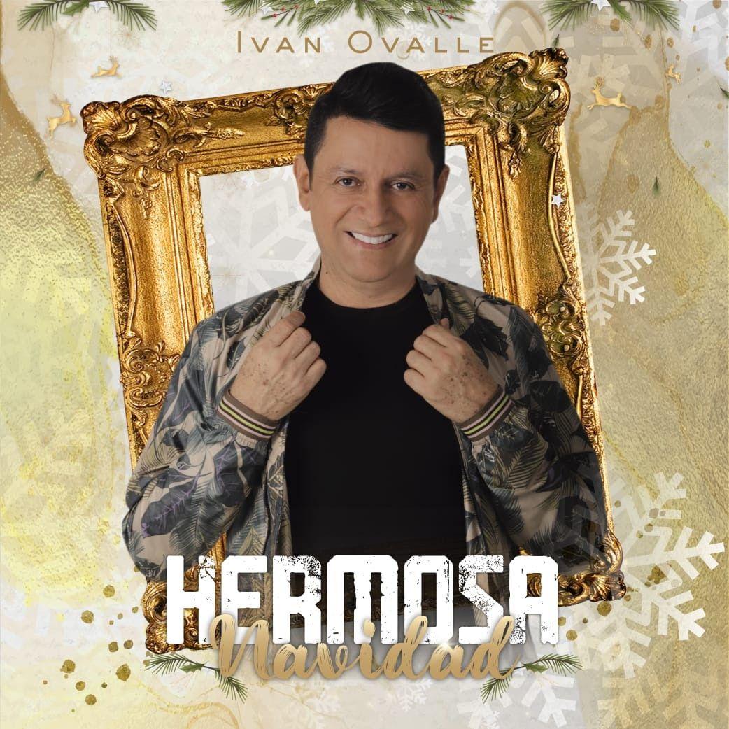 Iván Ovalle Hermosa navidad