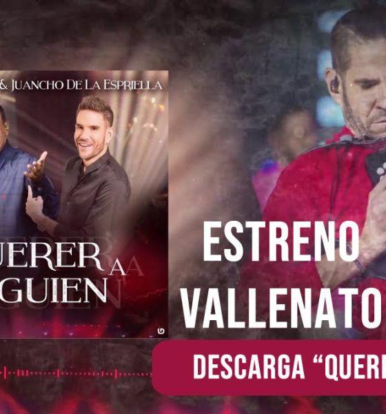 Descarga Querer a alguien Iván Villazón y Juancho de la Espriella